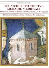 Tecniche costruttive murarie medievali : mattoni e laterizi in Roma e nel Lazio fra X e XV sec