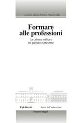 Formare alle professioni : la cultura militare tra passato e presente