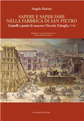 Sapere e saper fare nella fabbrica di San Pietro : Castelli e ponti di maestro Nicola Zabaglia, 1743
