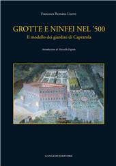 Grotte e ninfei nel '500 : il modello dei giardini di Caprarola