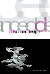 Advanced design - Ghelli, Cynthia - Roma : Gangemi, 2011.