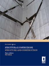 Struttura e Costruzione = Structure and Construction - Gulli, Riccardo - Firenze : Firenze University Press, 2012.