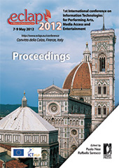 Proceedings ECLAP 2012 : Conference on Information Technologies for Performing Arts, Media Access and Entertainment, Florence, Italy 7-9 May 2012
