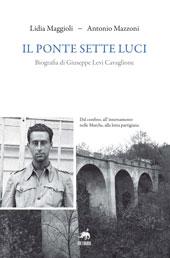 Il ponte Sette Luci : biografia di Giuseppe Levi Cavaglione