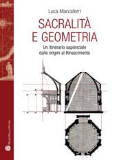 Sacralità e geometria : un itinerario sapienziale dalle origini al Rinascimento