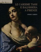 Le caserme Tassi e Baldissera a Firenze : opere e arredi