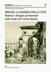 Firenze, la materia della città : materia e disegno pavimentale nelle strade del centro storico