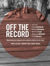 Off the Record : representacions frontereres de la memòria històrica de les dones