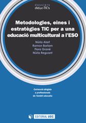Metodologies, eines i estratègies TIC per a una educació multicultural a l'ESO
