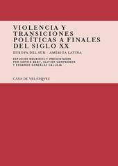 Violencia y transiciones políticas a finales del siglo XX : Europa del Sur-América Latina