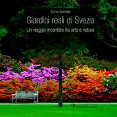 Giardini reali in Svezia : un viaggio incantato fra arte e natura