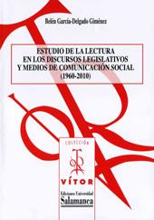 Estudio de la lectura en los discursos legislativos y medios de comunicación social, 1960-2010