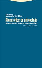 Dilemas éticos en antropología : las entretelas del trabajo de campo etnográfico