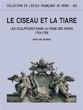 Le ciseau et la tiare : les sculpteurs dans la Rome des papes, 1724-1758