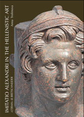Imitatio Alexandri in Hellenistic Art : Portraits of Alexander the Great and Mythological Images