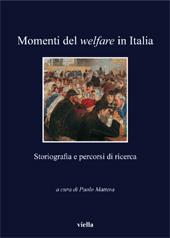 Espansione e crisi : le politiche di welfare in Italia tra gli anni Settanta e Ottanta - Silei, Gianni - Roma : Viella, 2012.