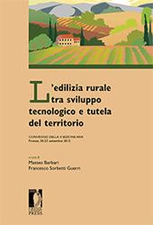 L'edilizia rurale tra sviluppo tecnologico e tutela del territorio : convegno della II Sezione AIIA Firenze, 20-22 settembre 2012