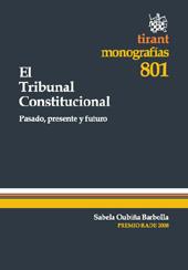 El Tribunal Constitucional : pasado, presente y futuro