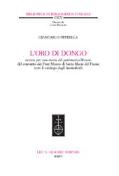 L'oro di Dongo : ovvero per una storia del patrimonio librario del Convento dei Frati minori di Santa Maria del Fiume (con il catalogo degli incunaboli)