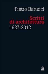 Scritti di architettura, 1987-2012
