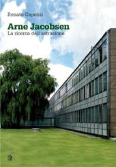 Arne Jacobsen : la ricerca dell'astrazione
