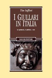 I giullari in Italia : lo spettacolo, il pubblico, i testi