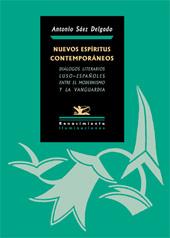 Nuevos espíritus contemporáneos : diálogos literarios luso-españoles : entre el modernismo y la vanguardia