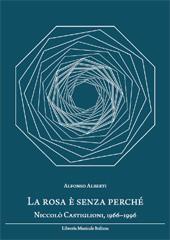 La rosa è senza perché : Niccolò Castiglioni, 1966-1996