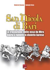 San Nicola di Bari : traslazione delle ossa da Mira : storia a fumetti in dialetto barese