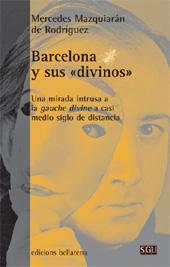 Barcelona y sus divinos : una mirada intrusa a la gauche divine