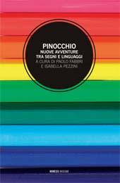 Pinocchio : nuove avventure tra segni e linguaggi