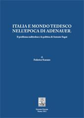 Italia e mondo tedesco nell'epoca di Adenauer : il problema sudtirolese e la politica di Antonio Segni