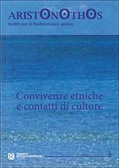Convivenze etniche e contatti di culture : atti del seminario di studi, Università degli studi di Milano, 23-24 novembre 2009