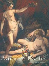 La favola di Amore e Psiche : il mito nell'arte dall'antichità a Canova - Mattei, Marina - Roma : L'Erma di Bretschneider, 2012.