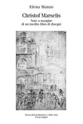 Christof Marselis : note a margine di un inedito libro di disegni