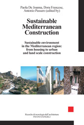 Sustainable Mediterranean Construction : sustainable environment in the Mediterranean region : from housing to urban and land scale construction