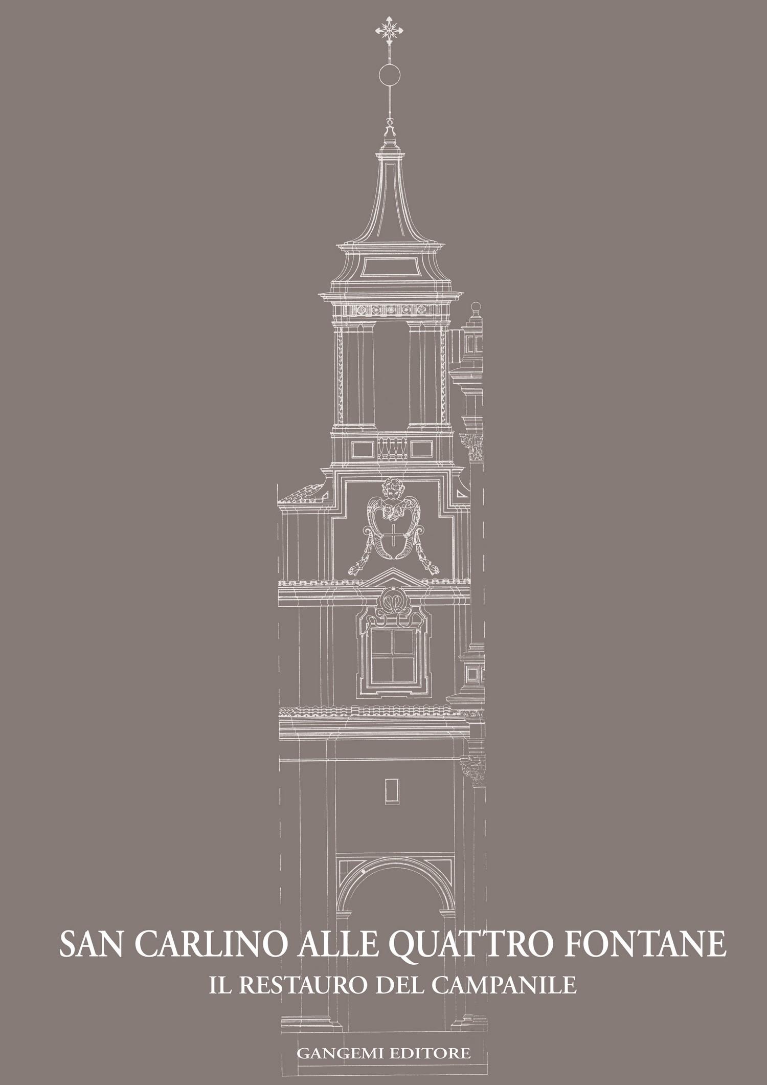 San Carlino alle Quattro Fontane : il restauro del campanile