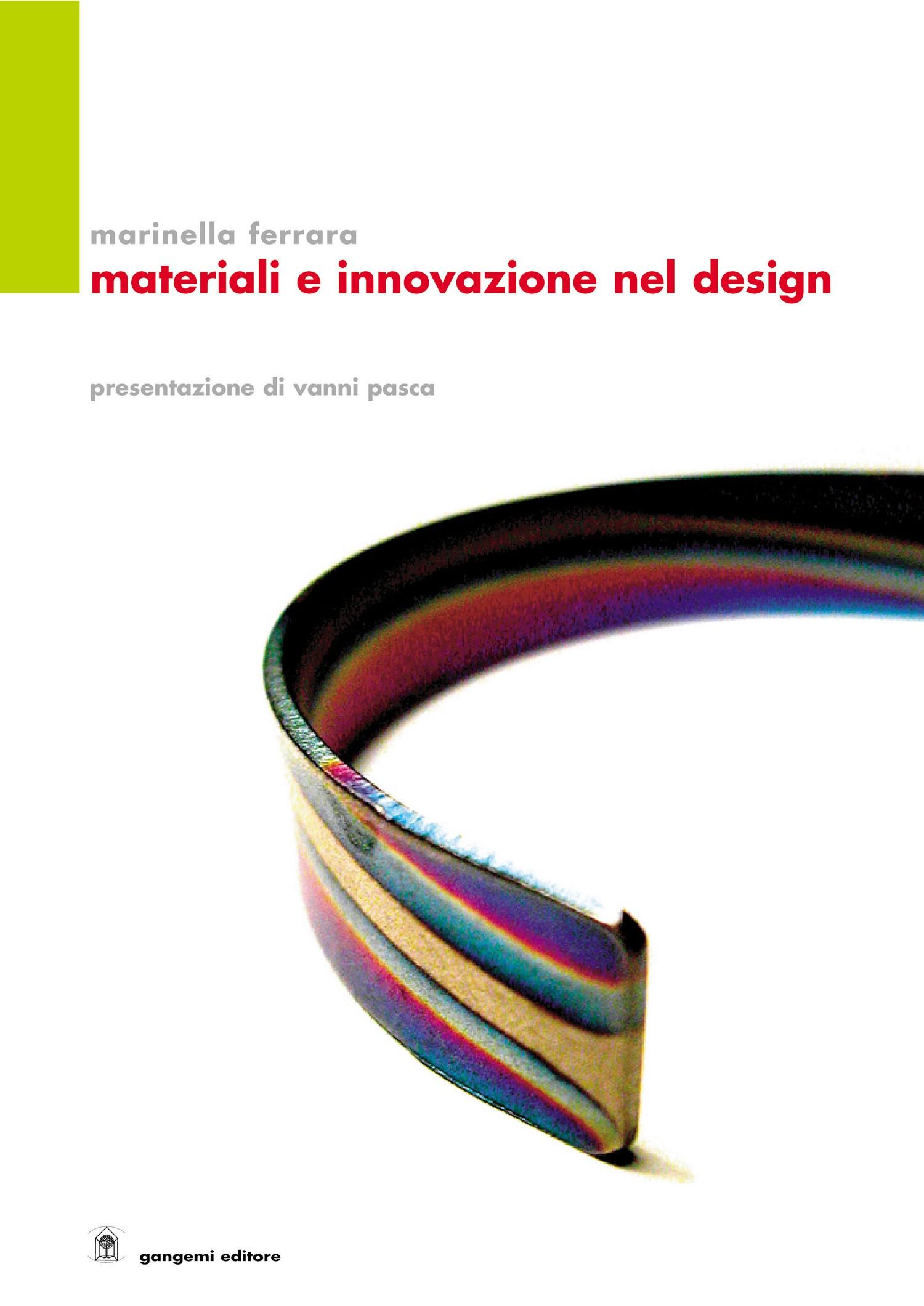 Materiale e innovazione nel design