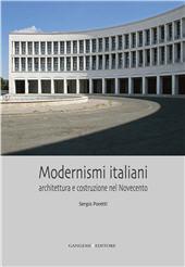 Modernismi italiani : architettura e costruzione nel Novecento - Poretti, Sergio - [S.l.] : Gangemi Editore, 2012.