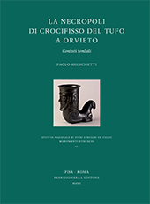 La necropoli di Crocifisso del Tufo a Orvieto : contesti tombali