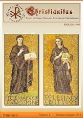 Christianitas : rivista di Storia, Pensiero e Cultura del Cristianesimo : 1, 2013 -  - Roma : Drengo, 2013.