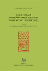 Luigi Fiorani : storico di Roma religiosa e dei Caetani di Sermoneta