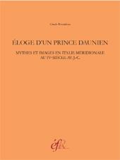 Éloge d'un prince daunien : mythes et images en Italie méridionale au IVe siècle av. J.-C.