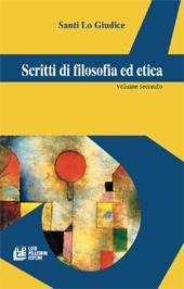 Scritti di filosofia ed etica : volume II