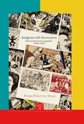 Imagenes del desencanto : nueva historieta española 1980-1986