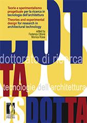 Teorie e sperimentalismo progettuale per la ricerca in tecnologia dell'architettura = Theories and experimental design for research in architectural technology