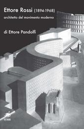 Ettore Rossi (1894-1968) : architetto del movimento moderno