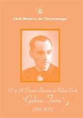 13o y 14o premio literario de Relato Corto   Gabino Teira, 2011-2012 -  - Santander : Editorial de la Universidad de Cantabria, 2013.
