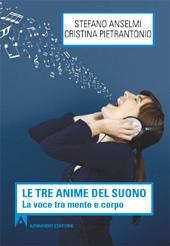 Le tre anime del suono : la voce tra mente e corpo