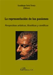 La representación de las pasiones : perspectivas artísticas, filosóficas y científicas